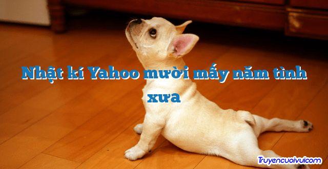 Nhật kí Yahoo mười mấy năm tình xưa