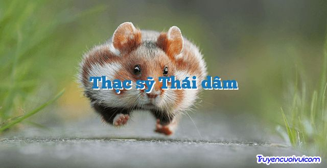 Thạc sỹ Thái dâm